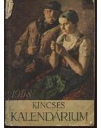 Kincses kalendárium 1958 - Szentkirályi János