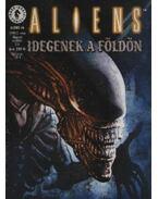 Aliens 1999/3. szám - Idegenek a Földön - Verheiden, Mark, Nelson, Mark A.