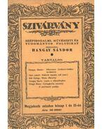 Uj Szivárvány - VII. évfolyam, 12-13. szám - Hangay Sándor
