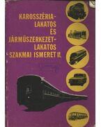 Karosszéria-lakatos és járműszerkezet-lakatos szakmai ismeret II. - Örkényi József