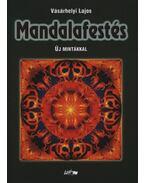 Mandalafestés új mintákkal - Vásárhelyi Lajos