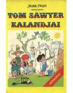 Tom Sawyer kalandjai (képregény) - Cs. Horváth Tibor
