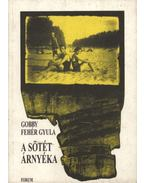 atirni - A sötét árnyéka - Gobby Fehér Gyula