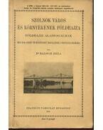 Szolnok város és környékének földrajza - Dr. Balogh Béla