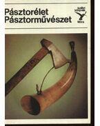 Pásztorélet, pásztorművészet - S. Kovács Ilona
