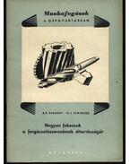Hogyan fokozzuk a forgácsolószerszám éltartóságát - Zaharov, B. P., Kuruklisz, G. L.