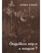 Öngyilkos nép-e a magyar? - Zonda Tamás