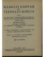 Károlyi Gáspár és a Vizsolyi Bibilia - Dr. Jáky Gyula