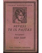 Nevess Te is, pajtás - Salgó László