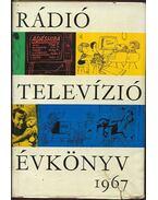 Rádió és televízió évkönyv 1967 - Lévai Béla