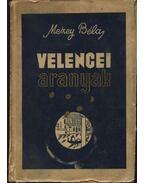 Velencei aranyak - Mezey Béla