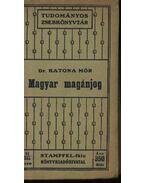 Magyar magánjog - Dr. Katona Mór