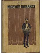 Magyar Kabaret II. kötet - Heltai Jenő, Lovászy Károly, Szép Ernő