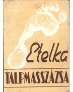 Etelka talpmasszázsa - Dr. Tarnai László