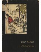 Miska - Balla Károly