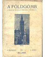 A földgömb - 1931 évfolyam, 1.-10. szám (teljes) - Milleker Rezső