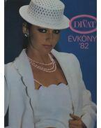 Ez a Divat Évkönyv '82 - Zsigmond Márta (szerk.)
