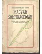 Magyar sorstragédiák (dedikált) - Szentmiklóssy Sándor