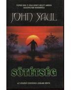 Sötétség - Saul, John Ralston