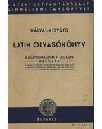 Latin Olvasókönyv - Dr. Dályai Margit,  Dr. Kováts Gyula