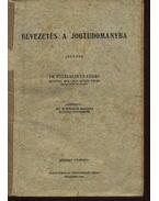 Bevezetés a jogtudományba - Fülei-Szántó Endre