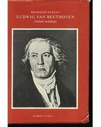 Ludwig Van Beethoven életének krónikája - Brodszky Ferenc