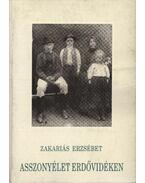 atirni - Asszonyélet erdővidéken - Zakariás Erzsébet