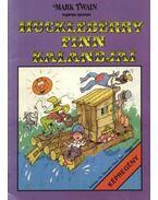 Huckleberry Finn Kalandjai - Cs. Horváth Tibor, Mark Twain