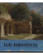Egri borospincék - Bakó Ferenc