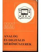 Analóg és digitális mérőműszerek - Vágó Tibor