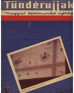 Tüntédujjak 1940. 07 hó - Csalkovszky László (szerk.)