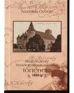 Nagy-Károly Rendezett tanácsú város története 1848-ig - Asztalos György