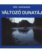 Változó Dunatáj - Dosztányi Imre (szerk.)