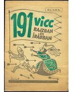 191 vicc rajzban és írásban