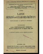 Latin olvasó- és gyakorlókönyv - Nagy Pál, Dr. Gaál László, Vitéz Esztergomy Ferenc