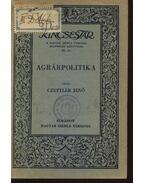 Agrárpolitika - Czettler Jenő