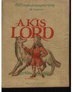 A kis Lord I.-II. - Burnett, Francis Hodgson