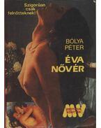 Éva nővér - Bólya Péter