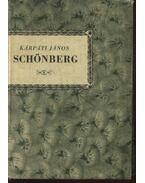 Schönberg - Kárpáti János