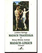 Madách tragédiája, Madách - Lukács c. vitairata - Rónai Mihály András, Lukács György