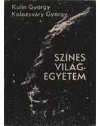 Színes világegyetem - Kulin György, Kolozsváry György