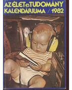 Az élet és tudomány kalendáriuma 1982 - Ludas M. László, Németh Ferenc