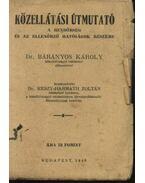 Közellátási útmutató - Dr. Keszy-Harmath Zoltán