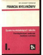 Francia nyelvkönyv I. - Dr. Schoket Ferencné