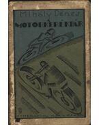 Motorkerékpár - Mihály Dénes