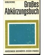 Großes Abkürzungsbuch - Koblischke