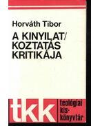A kinyilatkoztatás kritikája - Horváth Tibor