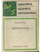 Szőlőlugas - Kriszten György