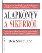 Alapkönyv a sikerről - Sweetland, Ben