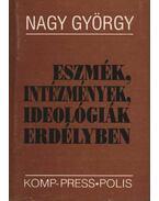atirni - Eszmék, intézmények, ideológiák Erdényben - Nagy György